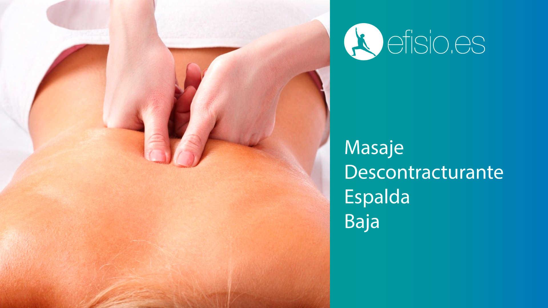 Masaje Descontracturante Espalda Baja Madrid